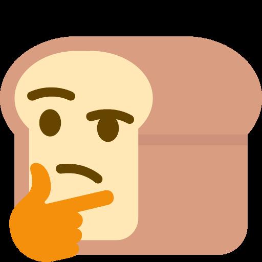 :thinking_bread: